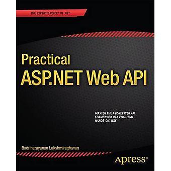 Practical ASP.NET Web API by Lakshmiraghavan & Badrinarayanan