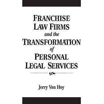 Studi legali franchising e la trasformazione dei servizi legali personali da Van Hoy & Jerry