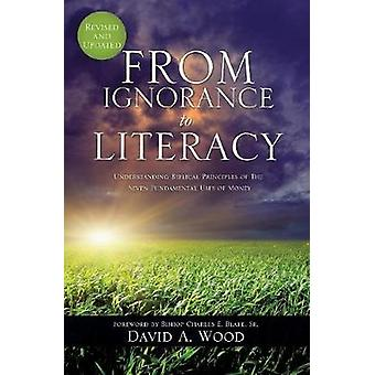 FROM IGNORANCE TO LITERACY by Wood & David A.