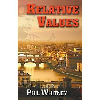 Relative Values by Whitney & Phil
