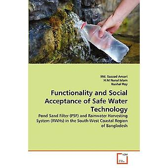 Functionality and Social Acceptance of Safe Water Technology by Ansari & Md. Sazzad