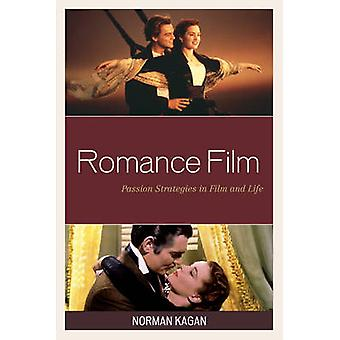 Romance Film - Passion Strategies in Film and Life by Norman Kagan - 9