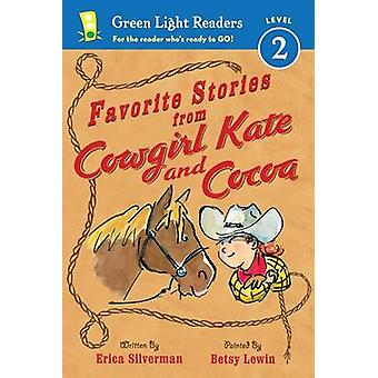 Favorite Stories from Cowgirl Kate and Cocoa by Erica Silverman - Bet