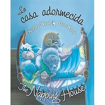 La Casa Adormecida / The Napping House by Audrey Wood - Don Wood - 97