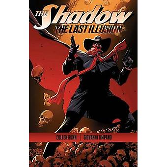 The Shadow - The Last Illusion by Butch Guice - Colton Worley - Giovan