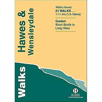 Walks Hawes and Wensleydale by Richard Hallewell - 9781872405469 Book