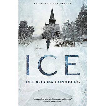 Ice (Main) by Ulla-Lena Lundberg - Thomas Teal - 9781908745477 Book