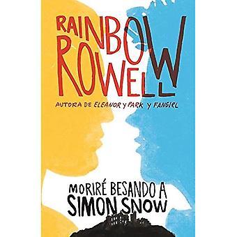 Morire Besando a Simon Snow / Carry on