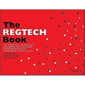 El libro REGTECH: El Manual de Tecnología Financiera para Inversores, Emprendedores y Visionarios en Regulación