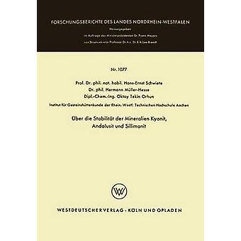 ber Die Stabilitt der Mineralien Kyanit Andalusit und Sillimanit av Schwiete & HansErnst