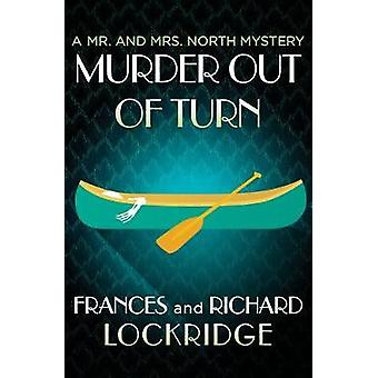 Murder Out of Turn by Frances Lockridge - 9781504047661 Book