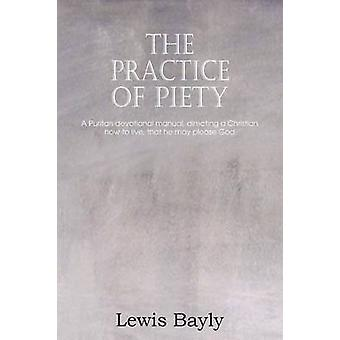 De beoefening van vroomheid door Bayly & Lewis