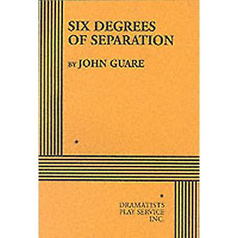 Six Degrees of Separation von Guare & John
