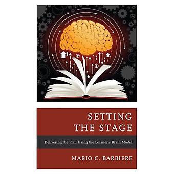 Setting the Stage by Mario Barbiere