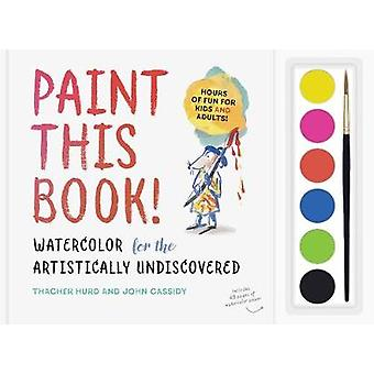 Paint this Book by Thacher Hurd