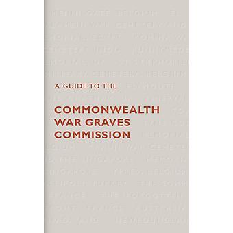 Guide de la Commission des sépultures de guerre du Commonwealth par Catherine Lawson