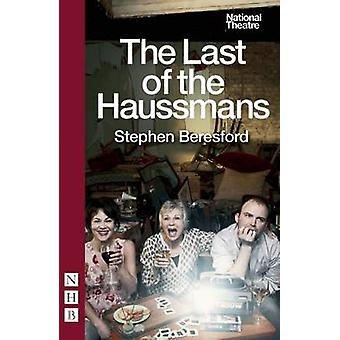 The Last of the Haussmans by Stephen Beresford