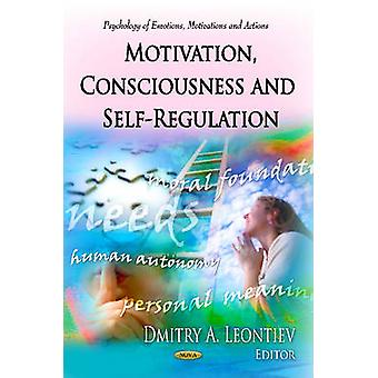 Motivation Consciousness  SelfRegulation by Edited by Dmitry A Leontiev