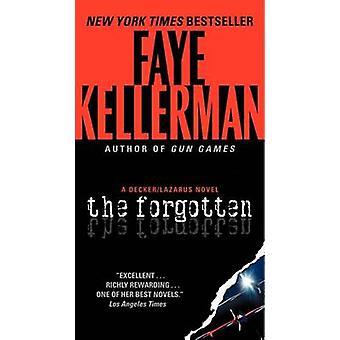 The Forgotten by Faye Kellerman - 9780062088185 Book