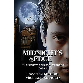Midnights Edge The Secrets of Sleepy Meadows Book 1 by Klinger & Michael