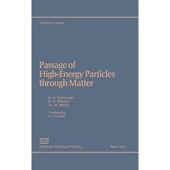 Přeprava vysoce energetických částic přes hmotu Kalinovskii & A.N.