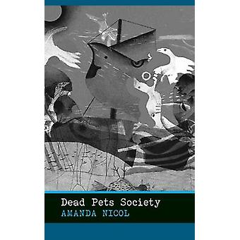 Dead Pets Society by Nicol & Amanda