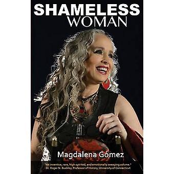 Shameless Woman by Gomez & Magdalena