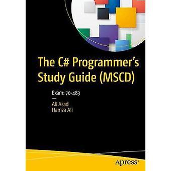 O Guia de Estudos do Programador C MCSD por Asad & AliAli & Hamza