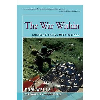 The War Within by Wells & Tom
