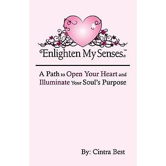 Enlighten My Senses by Best & Cintra