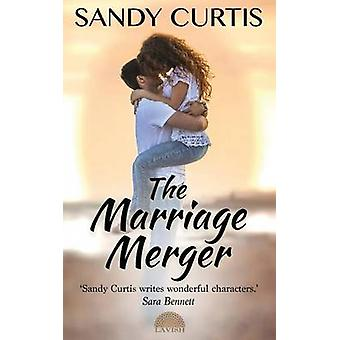 The Marriage Merger by Curtis & Sandy