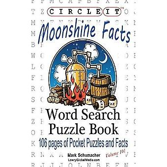 Circle It Moonshine Facts Word Search Puzzle Book by Lowry Global Media LLC