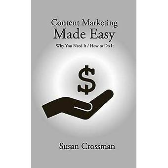Content Marketing Made Easy by Crossman & Susan