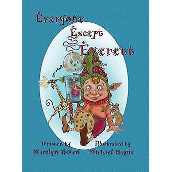 Everyone Except Everett by Owen & Marilyn