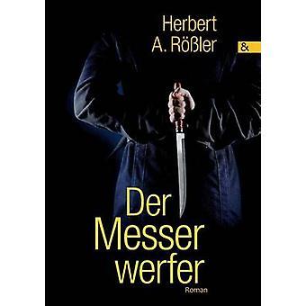 Der Messerwerfer by Rler & Herbert A.