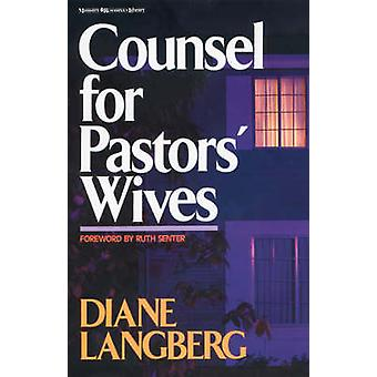 Counsel for Pastors Wives by Langberg & Diane