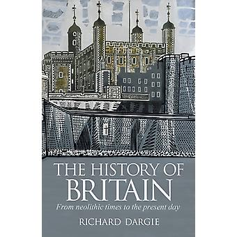 History of Britain by Richard Dargie