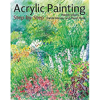 Acrylic Painting Step-by-Step by Wendy Jelbert - 9781782217817 Book