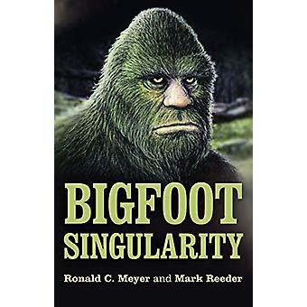 Bigfoot Singularity av Ronald C. Meyer - 9781789041804 Boka
