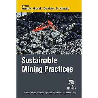 Sustainable Mining Practices by Amit K. Gorai - 9788184876048 Book