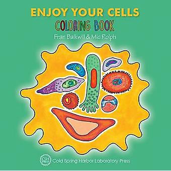 Enjoy Your Cells Coloring Book (Enjoy Your Cells Color and Learn Seri
