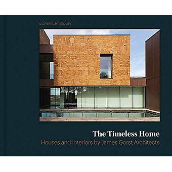 The Timeless Home - James Gorst Architects by Dominic Bradbury - 97818