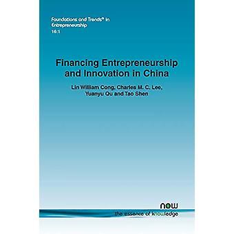 Financing Entrepreneurship and Innovation in China by Lin William Con