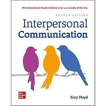 ISE Interpersonal Communication by Kory Floyd - 9781260575620 Book