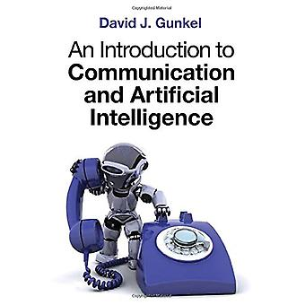 An Introduction to Communication and Artificial Intelligence by David