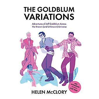 The Goldblum Variations - Adventures of Jeff Goldblum Across the Known