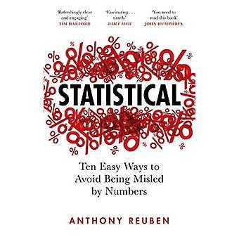 Statistique - Dix façons faciles d'éviter d'être induits en erreur par les chiffres par Anthon
