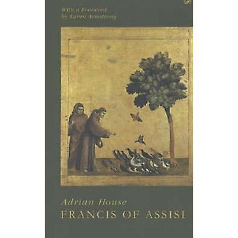 Francis Of Assisi par Adrian House