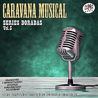 Caravana Musical Series Doradas Vol 5 [CD] USA import