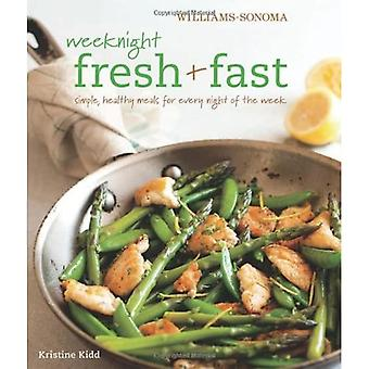 Weeknight Fresh & Fast: Simple, Healthy Meals for Every Night of the Week (Williams-Sonoma)